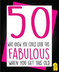 Funny Birthday Cards - 50 Fabulous C178