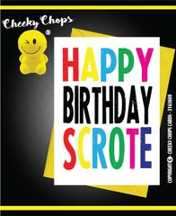 Happy Birthday Scrote - C938