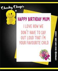 Birthday / Mum - Favourite child - C105