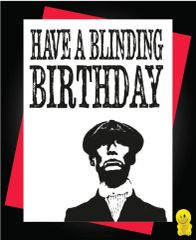 Funny Birthday Cards - Peaky Blinders C244