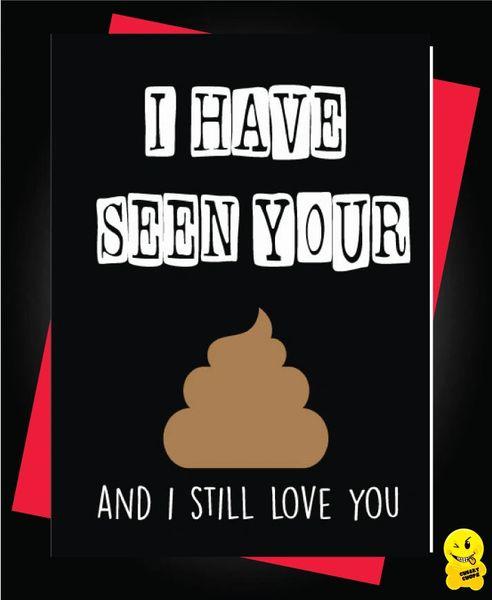 I've seen your poop but I still love you V69
