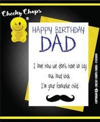 Birthday / DAD - Favourite child - C106