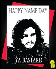 Funny Birthday Cards - Happy Name Day Ya Bastard, Jon Snow C245