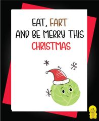Funny Christmas Cards - EAT, FART AND BE MERRY XM116