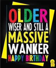 Funny Birthday Cards - MASSIVE WANKER C217