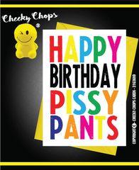 Happy Birthday Pissy Pants - c942