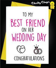 To my best friend on her wedding day W16