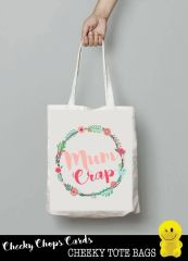 Funny Cheeky Chops Tote/Shopper/Bag/Gift - Mum crap - TB02