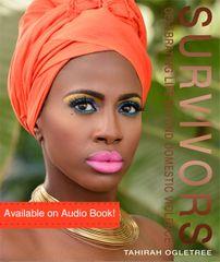 SURVIVORS CELEBRATING LIFE BEYOND DOMESTIC VIOLENCE AUDIO BOOK COMING SOON!