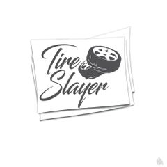 tire Slayer Sticker