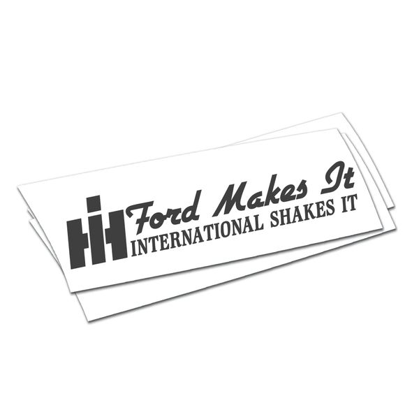 ford makes it international shakes it sticker