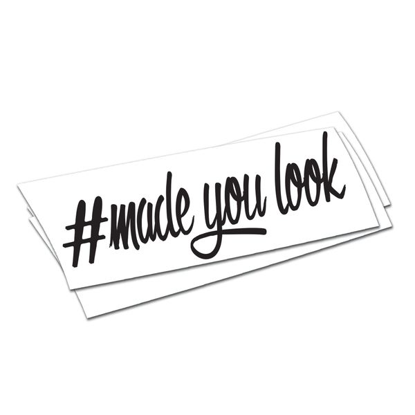 made you look sticker