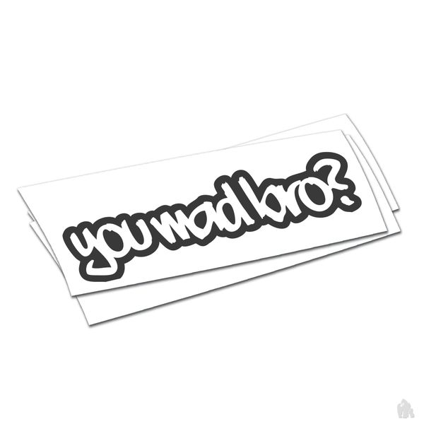 you mad bro sticker