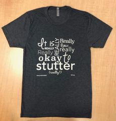 Okay to Stutter Gray Triblend T-Shirt