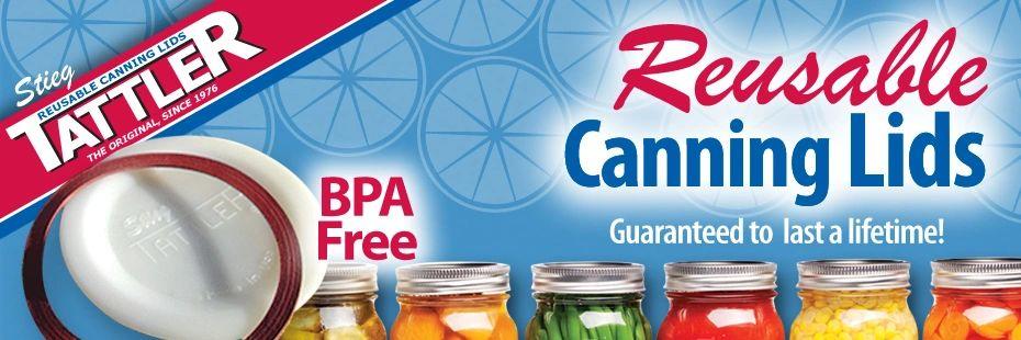 Tattler Reusable Canning Lids® - Official Site