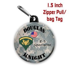 Army zipper pull, pin, or magnet personalized with name and rank CH505