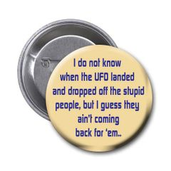 Silly quote on choice of pin or magnet CH575