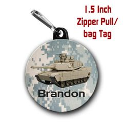 Military Tank zipper pull, pin, or magnet personalized with name of choice CH428