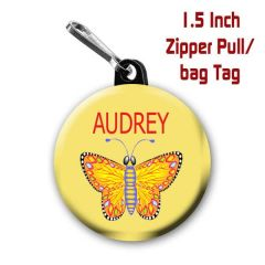 Butterfly zipper pull, pin, or magnet personalized with name of choice CH179