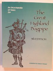 An Encyclopedia of Tunes for The Great Highland Bagpipe - 5th ed.