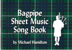 Bagpipe Sheet Music Song Book