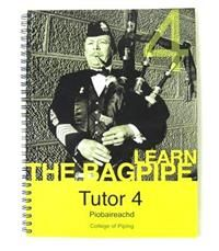 College of Piping Piobaireachd Tutor Bk 4