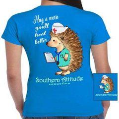 Southern Attitude - Hug a Nurse
