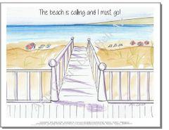 "Beach Walk Print ""The Beach is Calling and I must go!"