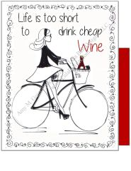 WIne - Life is too short to drink cheap wine Bike Boxed Note Cards