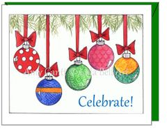 Holiday - Celebrate Ornaments Greeting Card