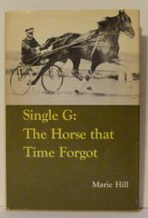 Single G The Horse the Time Forgot by Marie Hill