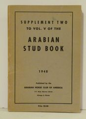 Supplement Two to Vol. V of the Arabian Horse Stud book 1948