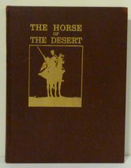 The Horse of the Desert by W.R. Brown*** Numbered limited edition***