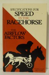 Specifications for SPEED in the RACEHORSE The Airflow Factors by W.Robert Cook FRCVS,PhD.