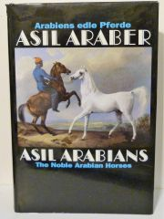 Asil Arabians IV The Noble Arabian Horses Asil Club