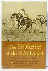 The Horses of the Sahara by General Daumas New Hard cover w/DJ