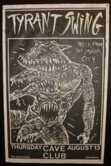 Tyrant Swing - Cave Club - Frank Kozik 1989