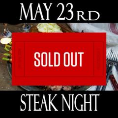 5/23/19 - Cooking Class - Steak Night