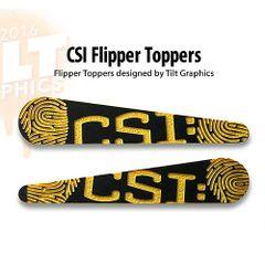 CSI Flipper Toppers TG