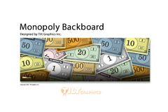 MONOPOLY MONEY BACKBOARD