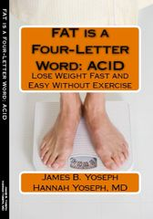 Fat is a Four Letter Word: Lose Weight Fast and Easy Without Exercise