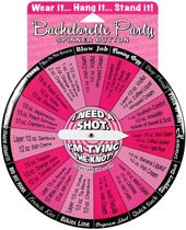 Bachelorette I Need a Shot Spinner Button - Wear it, Hang it...Stand it