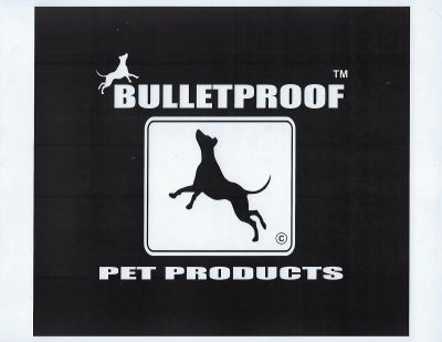 Bulletproof Pet Products™  LLC