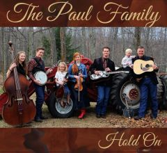 Hold On - Paul Family 2017 Debut CD