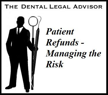 Patient Refunds - Managing the Risk