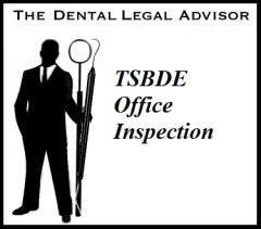 TSBDE Office Inspection - What to Expect, How to React & Respond, & Knowing Your Rights