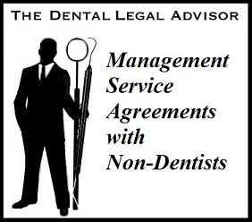 Management Service Agreements with Non-Dentists