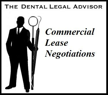Commercial Lease Negotiation For Dental Office Space