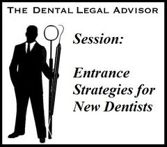 Session: Entrance Strategies for New Dentists