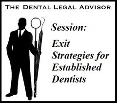 Session: Exit Strategies for Established Dentists